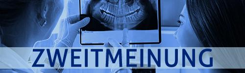 Zahnärztliche Zweitmeinung